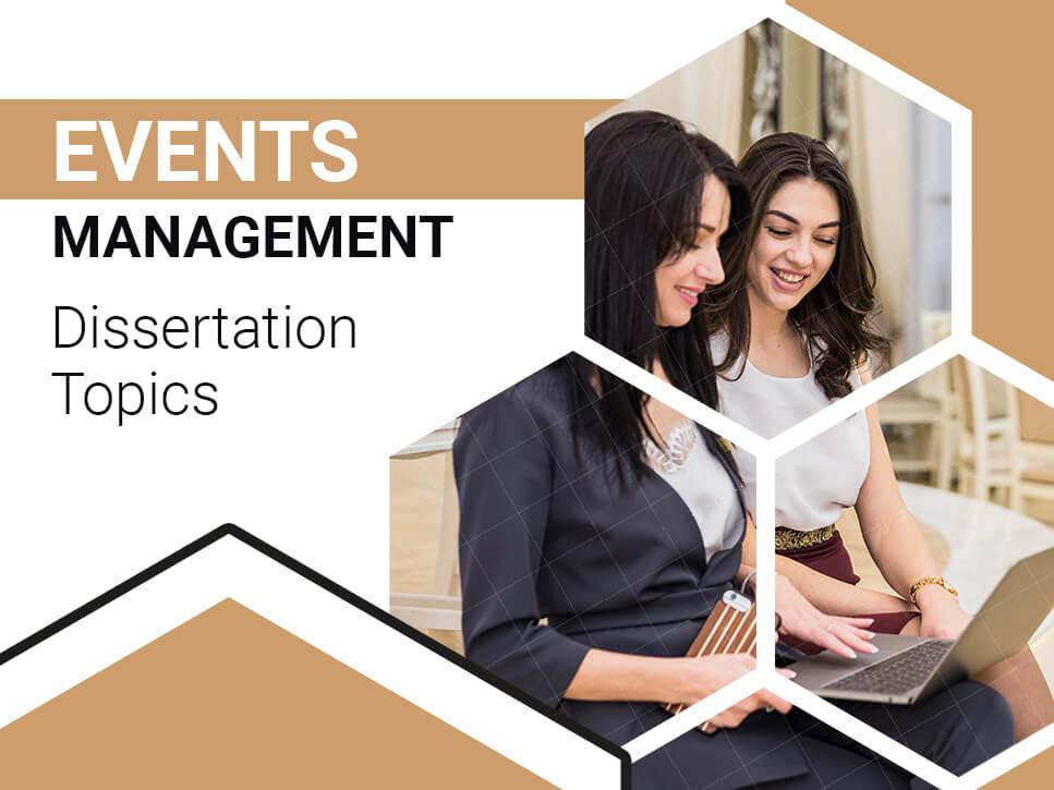 Events Management Dissertation Topics