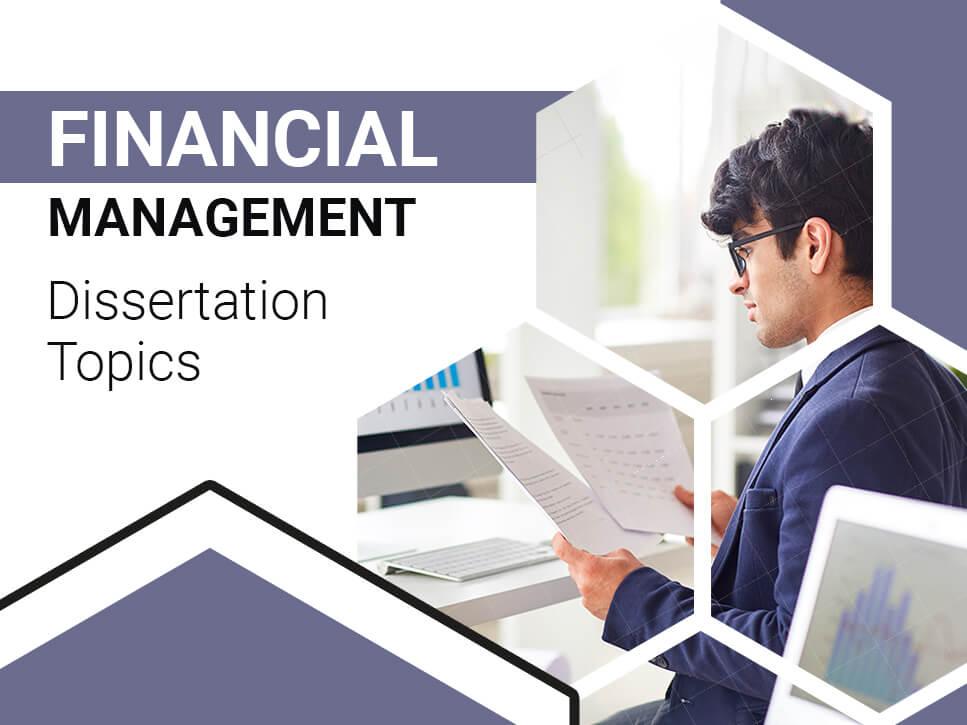 Financial Management Dissertation Topics