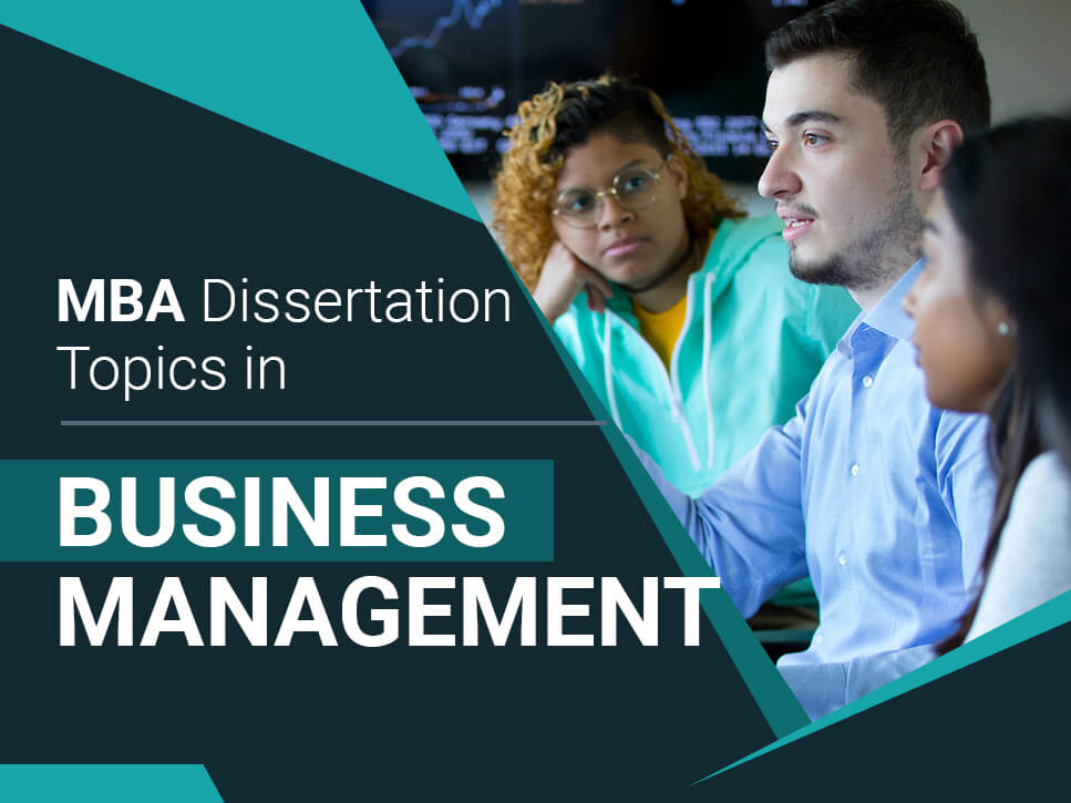 MBA Dissertation Topics in Business Management