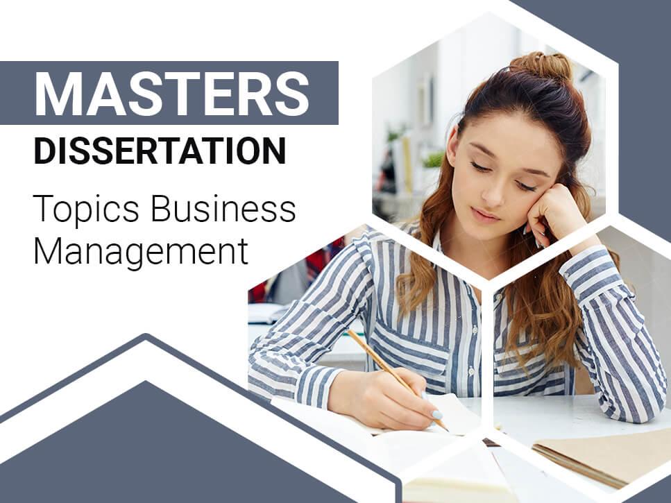 Masters Dissertation Topics Business Management
