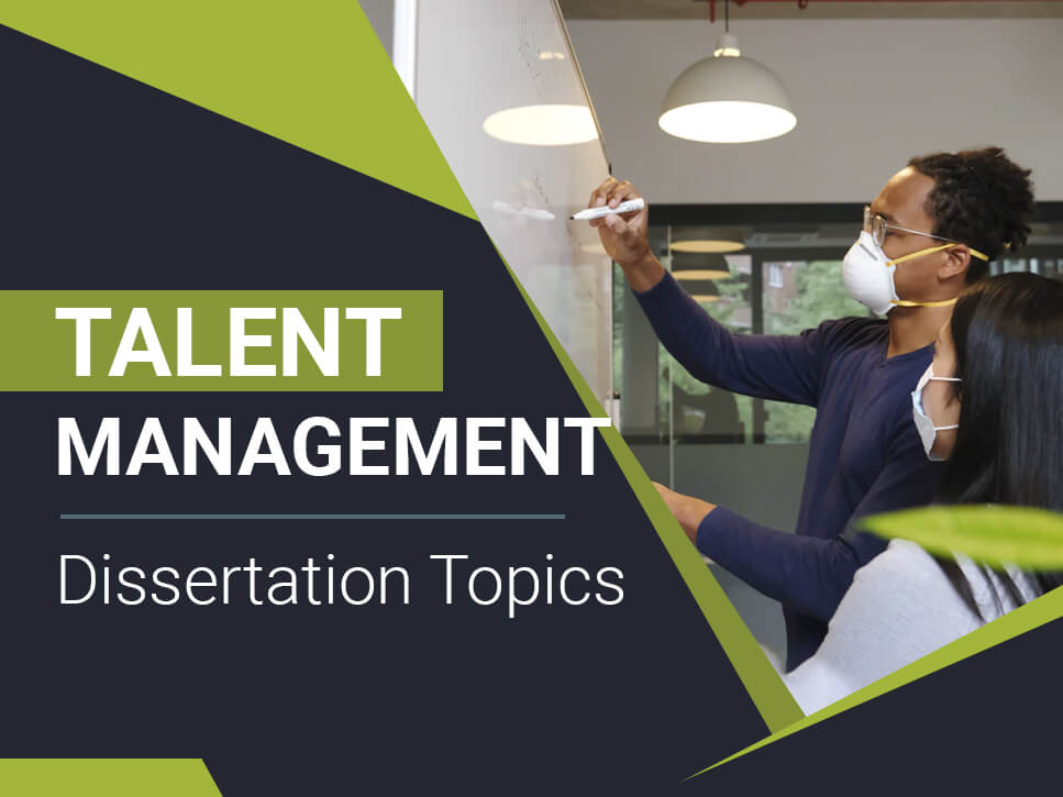 Talent Management Dissertation Topics