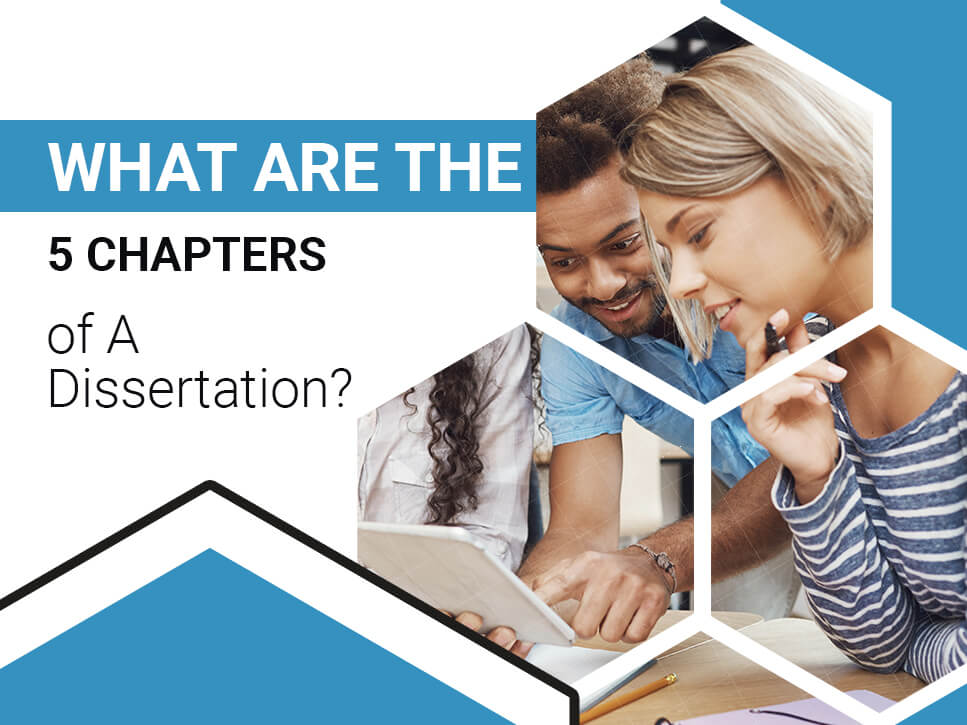 What Are The 5 Chapters of A Dissertation