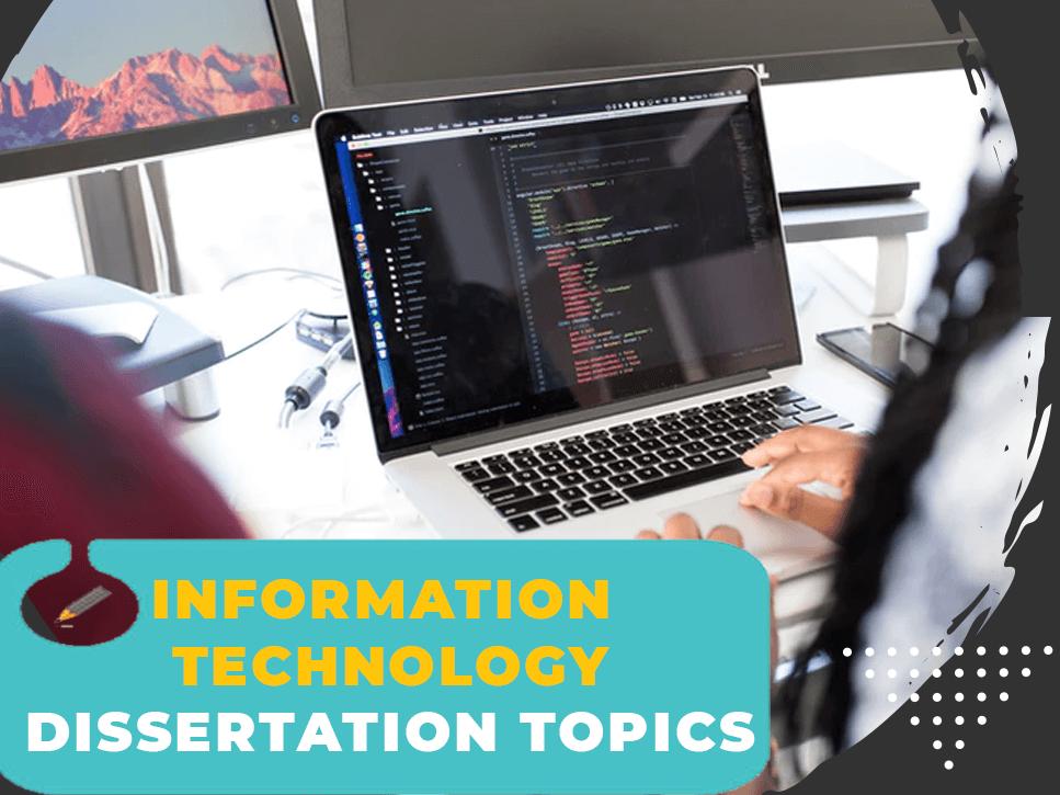 it-dissertation-topics