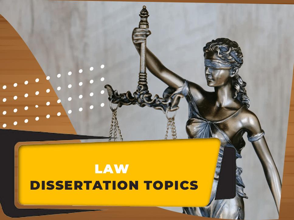 law-dissertation-topic