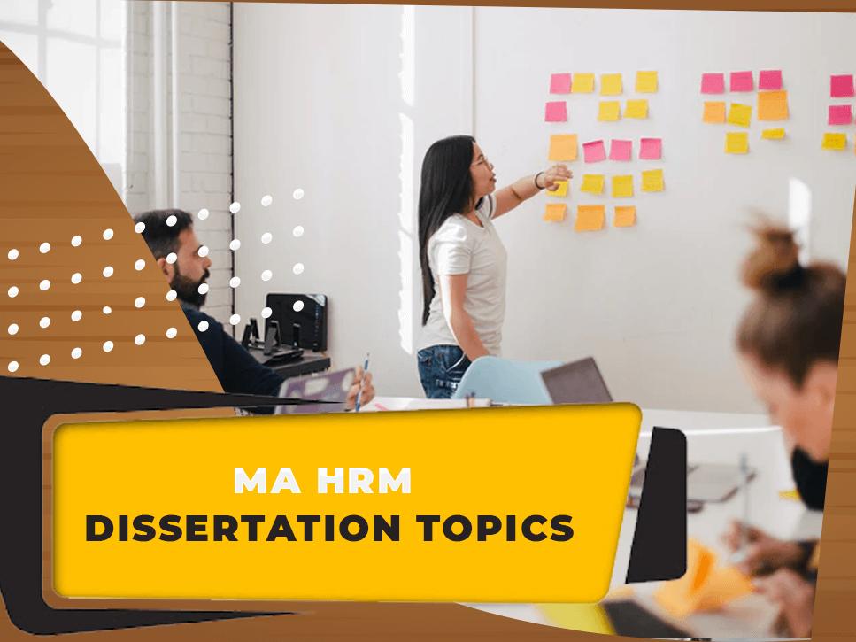 ma-hrm-dissertation-topics