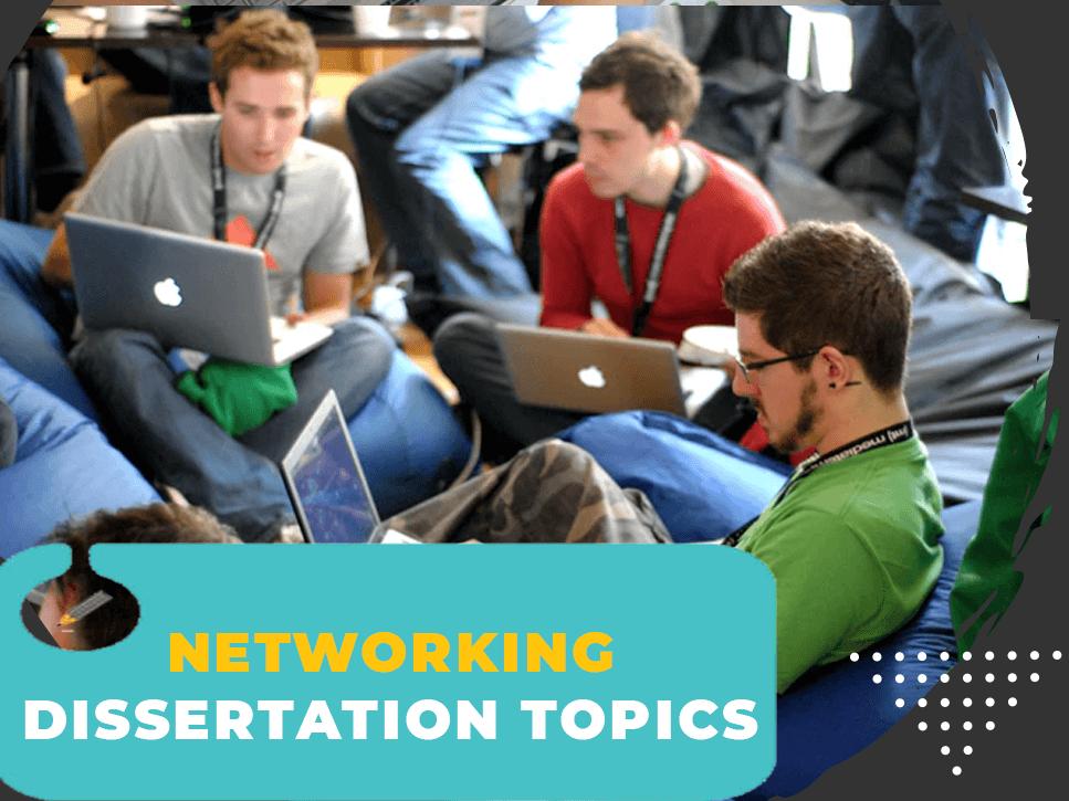 networking-dissertation-topics