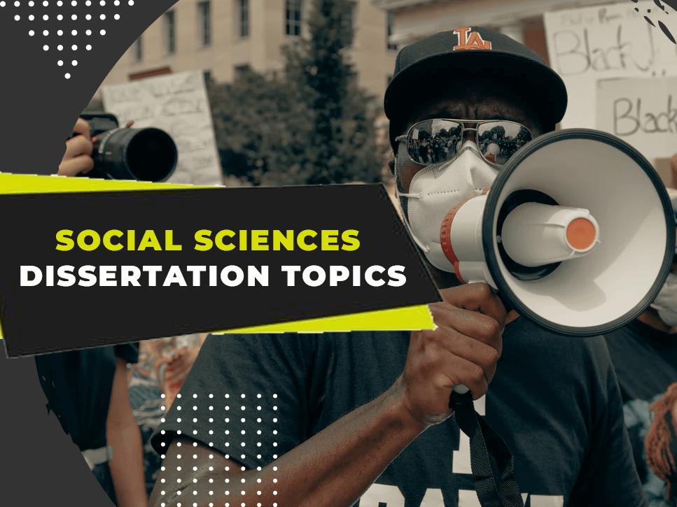 social-sciences-dissertation-topics