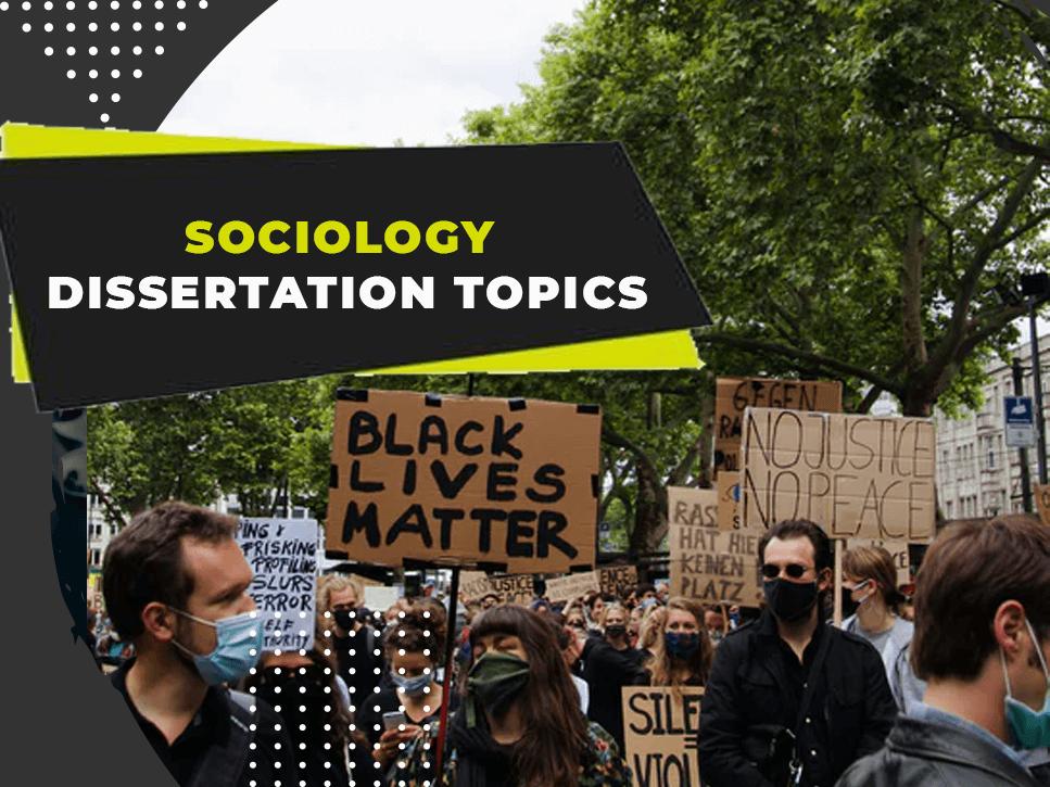 sociology-dissertation-topics