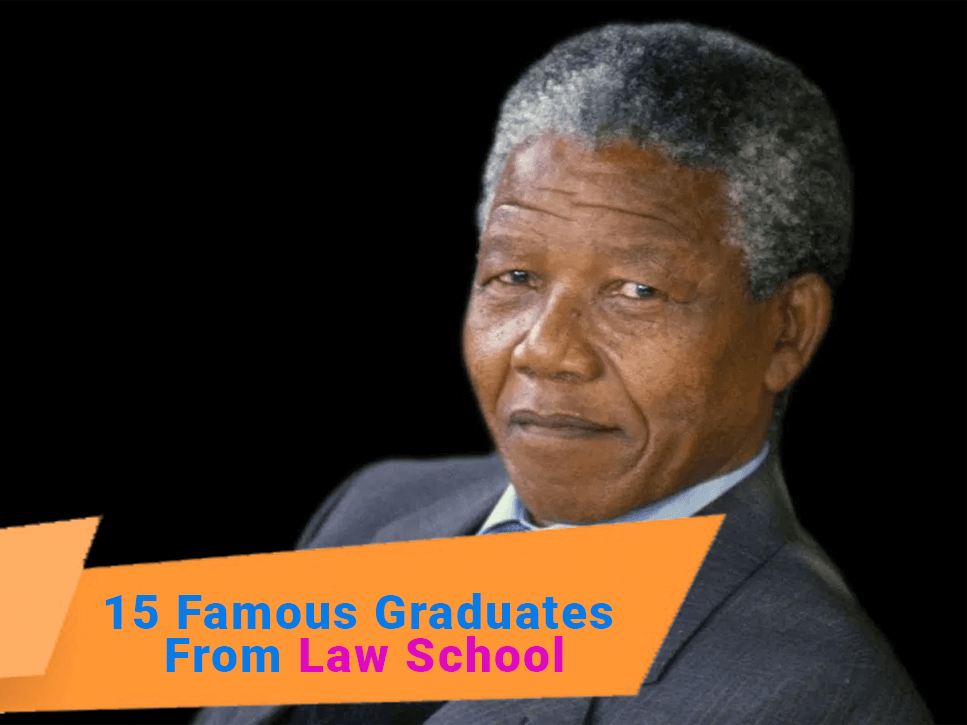 15-famous-graduates-from-law-school