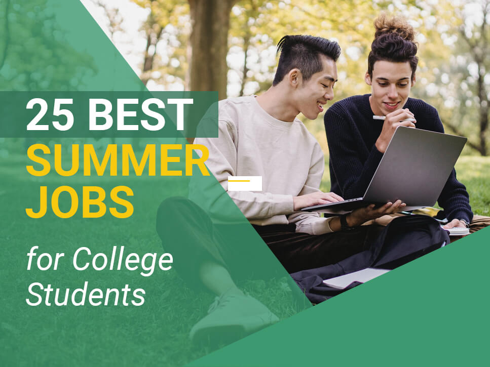 25 Best Summer Jobs for College Students