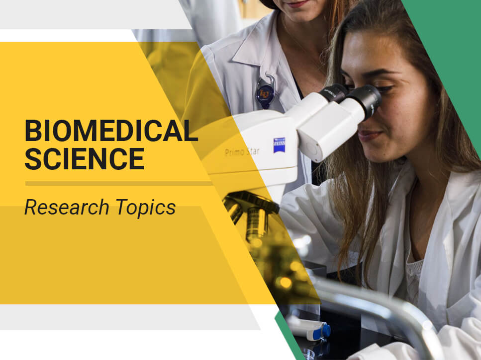 Biomedical Science Research Topics