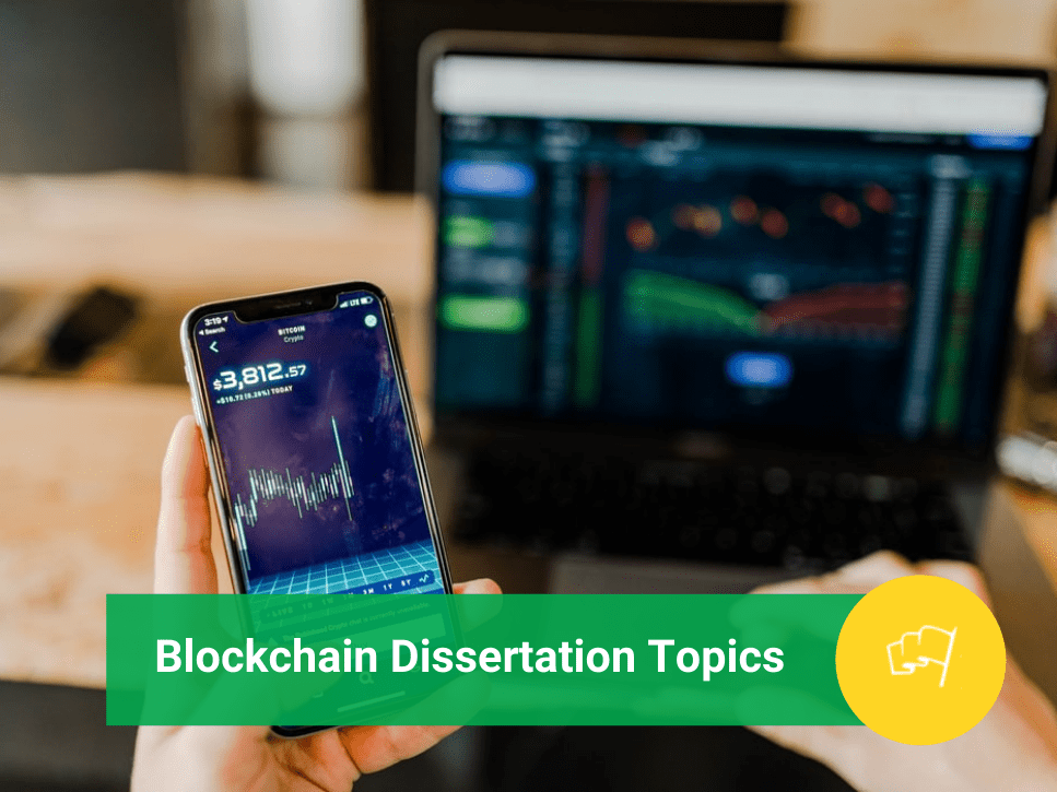 Blockchain Dissertation Topics