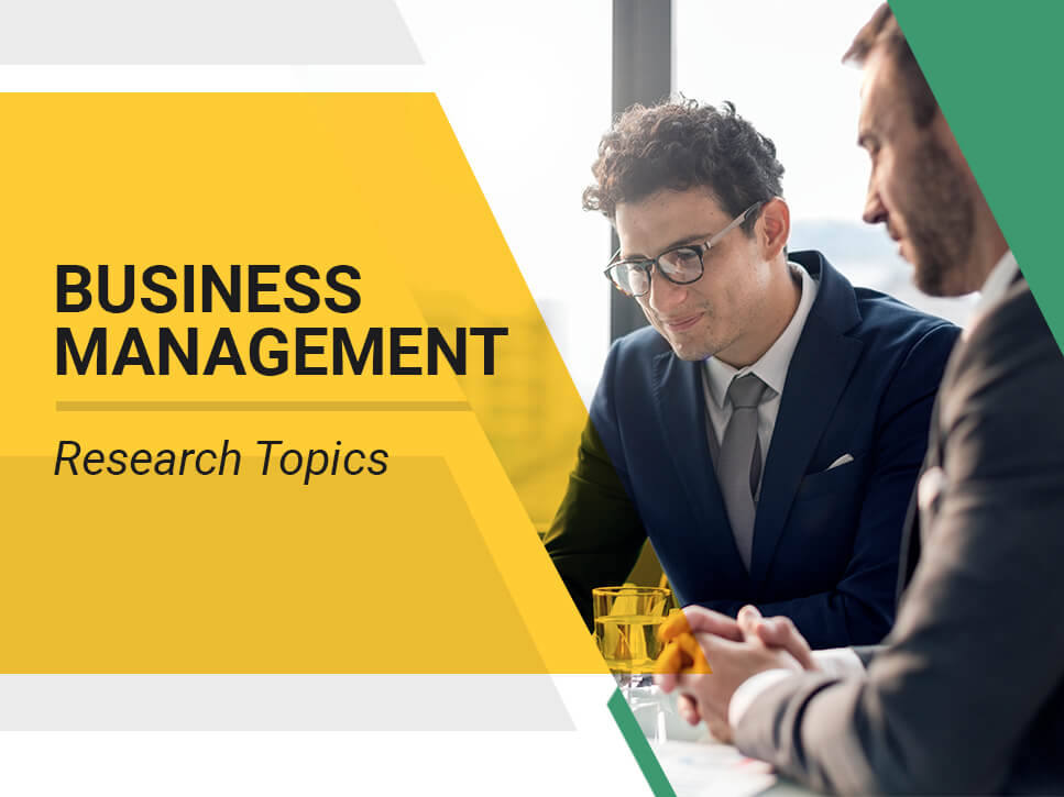 Business Management Research Topics