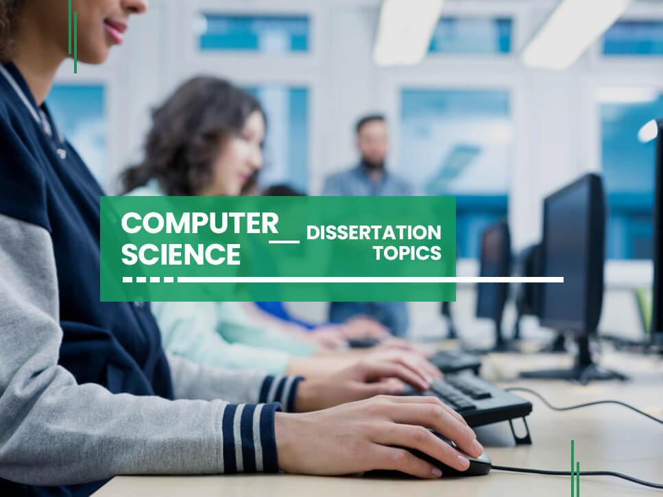 computer-science-dissertation-topics