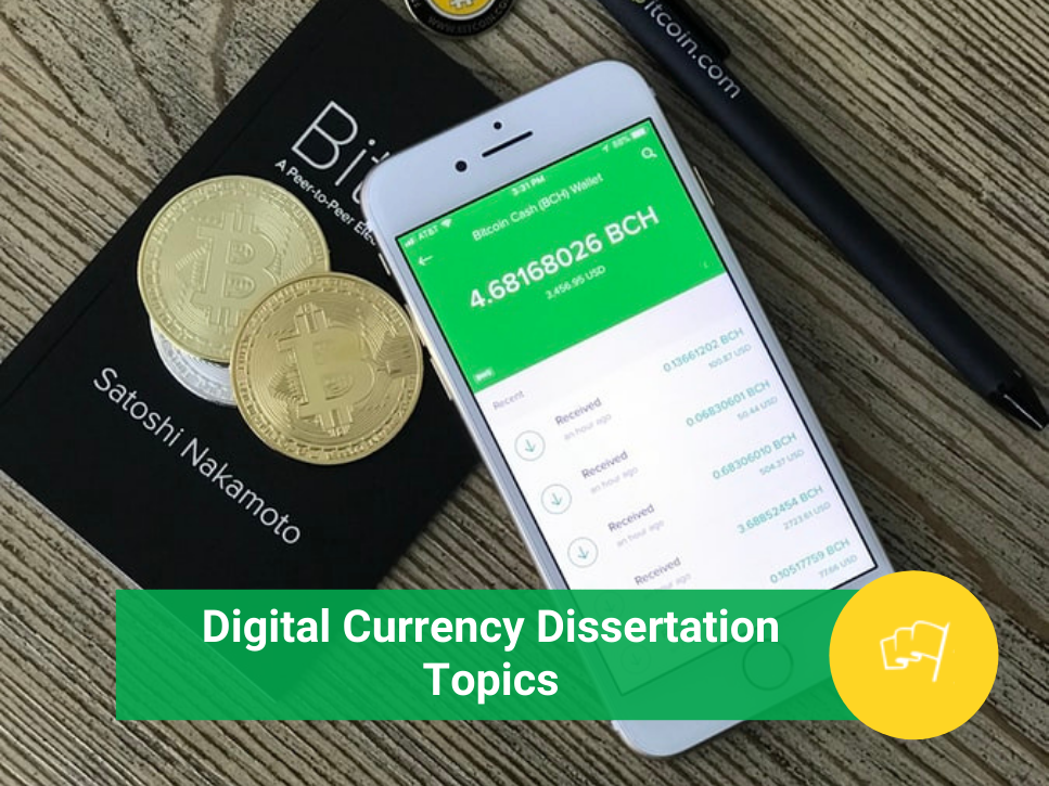 Digital Currency Dissertation Topics