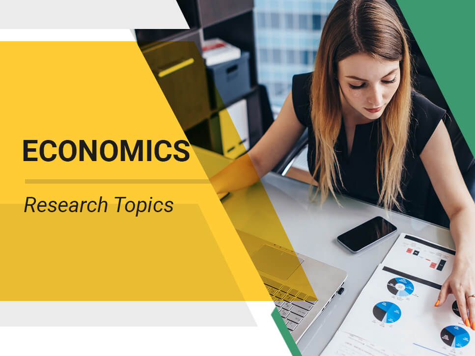 Economics Research Topics