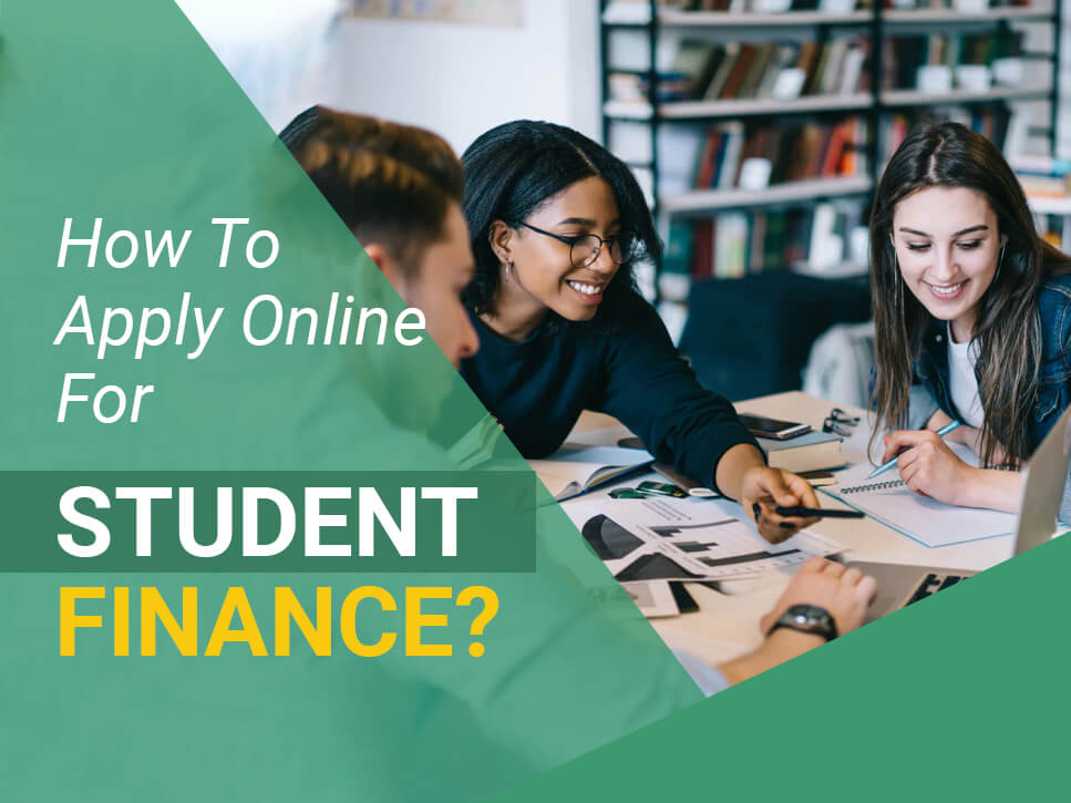 How To Apply Online For Student Finance_