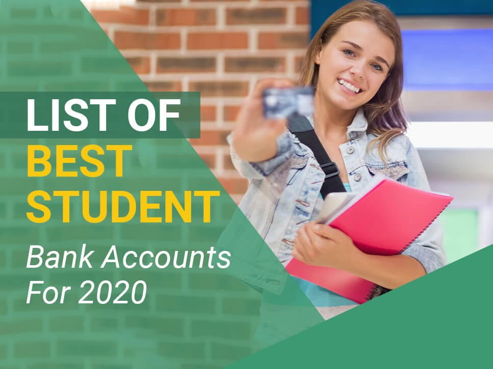 List of Best Student Bank Accounts For 2020