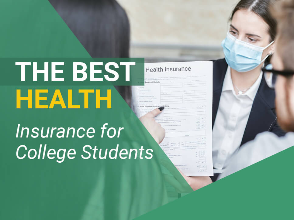 The Best Health Insurance for College Students