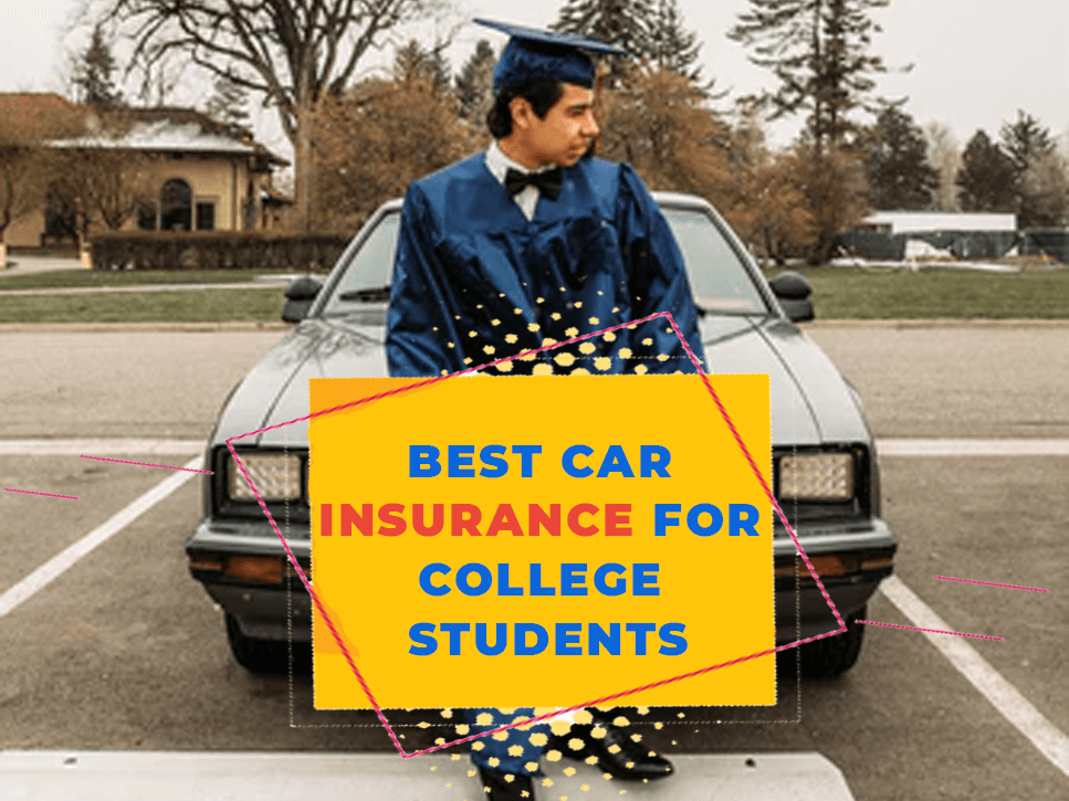 best-car-insurance-for-college-students