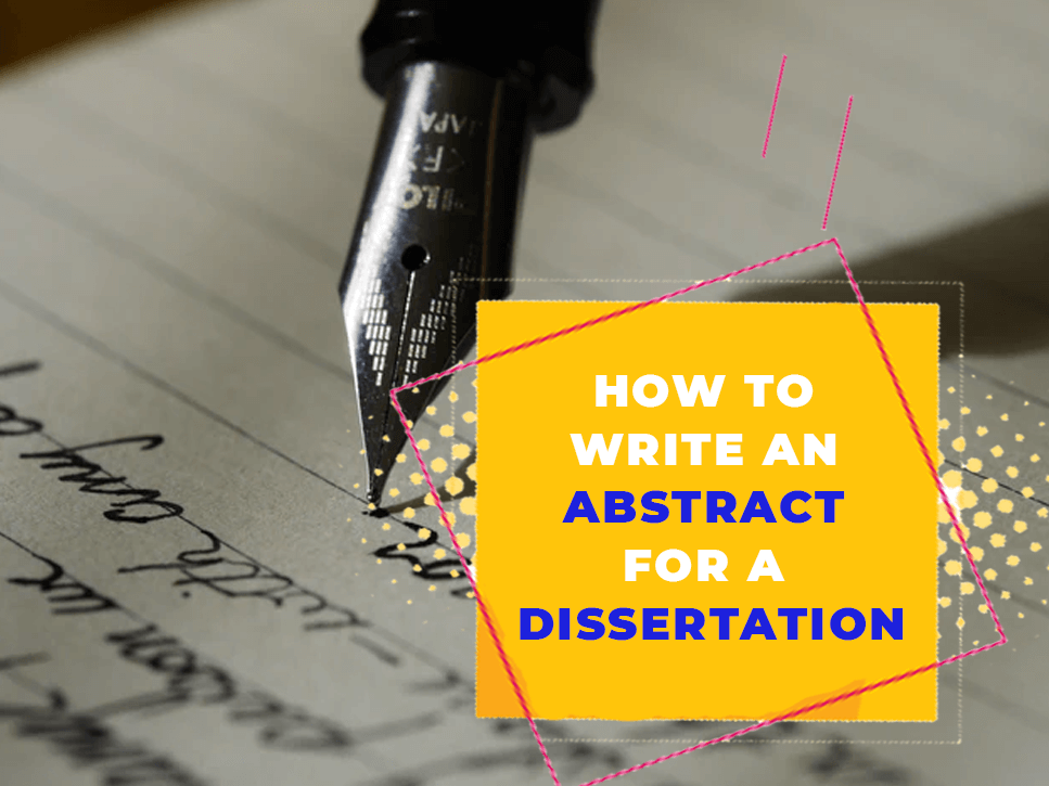how-to-write-an-abstract-for-a-dissertation